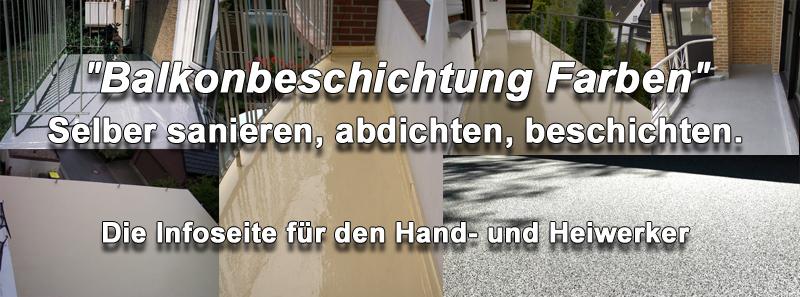 Balkonbeschichtung Farben - Flüssigkunststoff Farbe ...